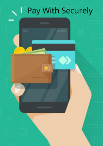 Pay With Securely app Mobile app development solutions